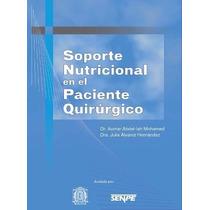 Libro: Soporte Nutricional En El Paciente Quirúrgico - Pdf
