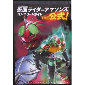 Kamen Rider Amazons Guia Livro Completo Raro 12x Sem Juros