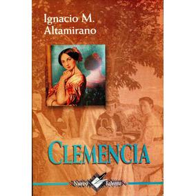 Clemencia - Ignacio Manuel Altamirano / Epoca