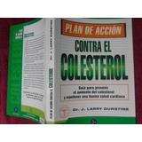 Libro Plan De Acción Contra El Colesterol Mantener Una Buena