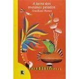 Livro A Terra Dos Meninos Pelados Graciliano Ramos