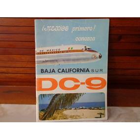 Raro Libro De Aeronaves De Mexico Baja California Sur 70´s