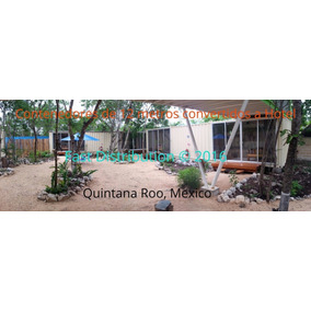 Eco Casa Contenedor Campeche Quintana Roo Tabasco Yucatan