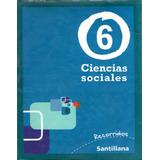 Ciencias Sociales 6 - Recorridos - Ed. Santillana