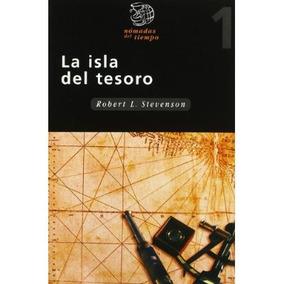 La Isla Del Tesoro (nómadas Del Tiempo); Robert Envío Gratis