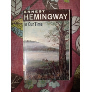 Ernest Hemingway. In Our Time.