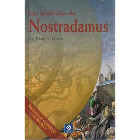 Las Profecías De Nostradamus - Dr. Klaus Bergman ( Edimat)