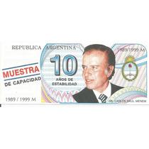 Billete Menem 10 Años De Estabilidad Año 1999