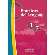 Practicas Del Lenguaje 1es / 7 Ep  - Enlaces - Longseller