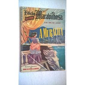 Revista Edição Maravilhosa Nº146 Ebal - Abril 1957 A Muralha