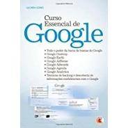 Curso Essencial De Google De Lucinéia Gomes Pela Digerati...