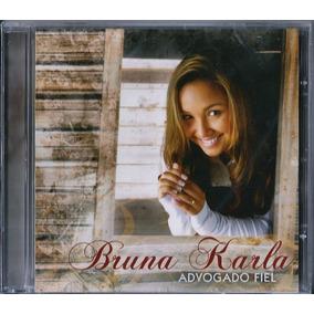 Cd Bruna Karla - Advogado Fiel (mk) A11