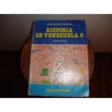 Libro Historia De Venezuela 8vo Teduca Santillana Usado