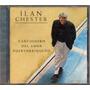 Ilan Chester - Cancionero Del Amor Puertoriqueño Cd Original