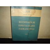 (5) Diccionario De Especialidades Farmacéuticas - 1963
