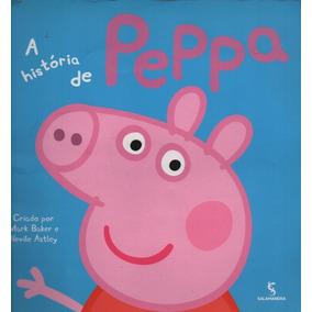 Livro Infantil - A História Da Peppa Pig