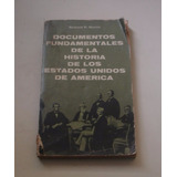 Documentos Fundamentales Historia Estados Unidos América