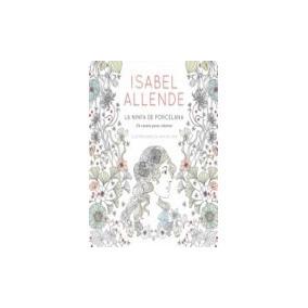 La Ninfa De Porcelana. Cuento Para Colorear Isabel Allende