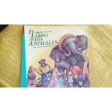 El Libro De Los Animales - A. Nazoa Libro Infantil Ilustrado
