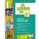 El Libro De 3° Matematica, Naturales, Sociales - Santillana