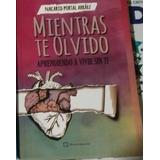Libro Mientras Te Olvido-nacarid Portal. Nuevo