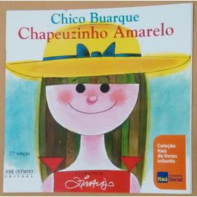 Chapeuzinho Amarelo - Coleção Itaú De Livros Infantis
