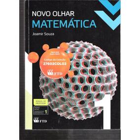 Novo Olhar Matemática - Manual Do Professor - Joamir S.