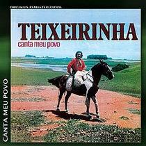 Cd Teixeirinha - Canta Meu Povo (novo/lacrado)