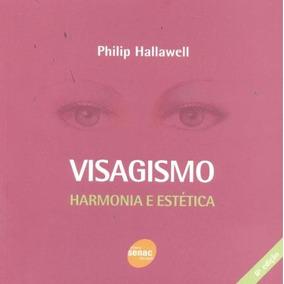 Visagismo - Harmonia E Estética - 6ª Ed.