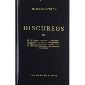 Discursos Iii; Marco Tulio Cicerón