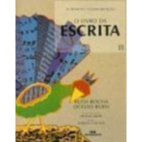 Livro O Livro Da Escrita Ruth Rocha, Otavio Roth