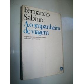 Livro: A Companheira De Viagem - Fernando Sabino