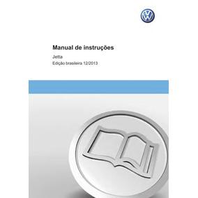 Manual Proprietário Jetta 2014 A 2017 Em Pdf Envio E-mail