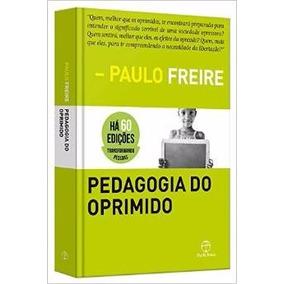 Pedagogia Do Oprimido Livro Paulo Freire Frete Gratis