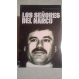 Libro Los Señores Del Narco / Anabel Hernandez