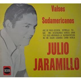 Disco Lp. Julio Jaramillo; Valses Sudamericanos