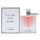 La Vie Est Belle Perfume Original Lancome 75 Ml Edp Envío