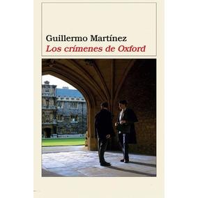 Libro: Los Crimenes De Oxford - Guillermo Martinez - Pdf