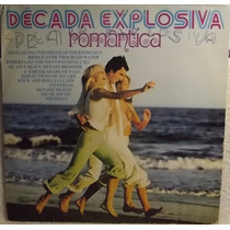Lp / Vinil Romântico: Década Explosiva Romântica Vol.1 1976