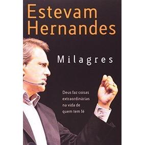 Livro Milagres Estevam Hernandes