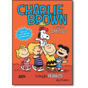 Charlie Brown E Seus Amigos - Coleção Peanuts