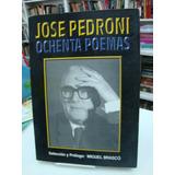 Ochenta Poemas - Jose Pedroni
