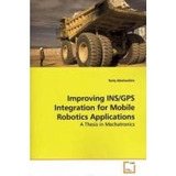 Improving Ins/gps Integration For Mobile Robotics Applicati