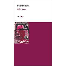 Livro Meu Amor Beatriz Bracher