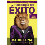Psicologia Del Exito - Mario Luna + 6 Libros