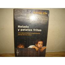 Helados Y Patatas,denuncia D Explotación Sexual D Los Niños