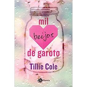 Mil Beijos De Garoto Livro Tillie Cole