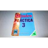 Libro Qumica Practica 3 Para Tercero De Secundaria 1999