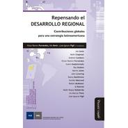 Repensando El Desarrollo Regional / Fernández, Amin Y Vigil