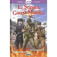 La Segunda Guerra Mundial (t.d) Nivel 4